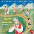 James Galway - Music For My Little Friends
