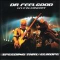 Speeding Thru Europe (Live 2002-2003)