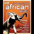 Indestructible African Beats