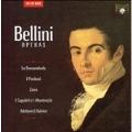 Bellini Operas - La Sonnambula, I Puritani, Zaira, I Capuleti & I Montecchi, Adelson & Salvini