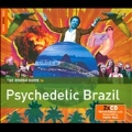 The Rough Guide to Psychedelic Brazil