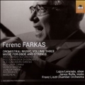 Ferenc Farkas: Orchestral Music Vol.3