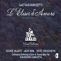 Donizetti: L'Elisir d'Amore / Gavazzeni, Valletti, et al