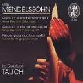 Mendelssohn: String Quartets / Talich Quartet