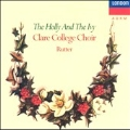 The Holly and the Ivy / John Rutter, Clare College Choir