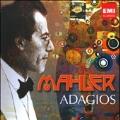 Mahler: Adagios