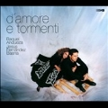 D'Amore e Tormenti - Italian Vocal Music of the 17th Century