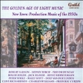 The Golden Age of Light Music - New Town: Production Music of the 1950s