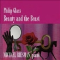 Philip Glass: Beauty and the Beast