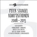 Peter Stangel: Kompositionen, 2006-2015