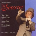 GILBERT & SULLIVAN:THE SORCERER:STEVEN BYESS(cond)/CHORUS AND ORCHESTRA OF OHIO LIGHT OPERA