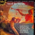 Sound the Trumpet - Music by Henry Purcell and his followers / Mark Bennett(tp), Michael Laird(tp), Peter Holman(cond), The Parley of Instruments