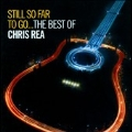 Still So Far To Go...The Best Of Chris Rea