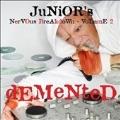 Junior's Nervous Breakdown Volume  2 : Demented
