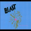 Blast: Expanded Edition [2CD+DVD]