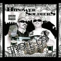 Hi Power Presents : The Hipower Soldiers Triple Up