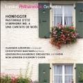 オネゲル: 作品集 - 夏の牧歌、交響曲第4番「バーゼルの喜び」、クリスマス・カンタータ