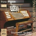 Franz Schmidt: Complete Organ Works Vol.4