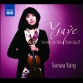 Ysaye: Sonatas for Solo Violin Op.27