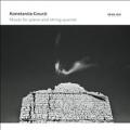 Konstantia Gourzi: Music for Piano and String Quartet