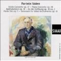 VALEN:VIOLIN CONCERTO OP.37/PIANO CONCERTO OP.44/EPITHALAMION OP.19/ETC