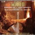 Ward: Symphony no 2, Piano Concerto, etc / Strickland, et al
