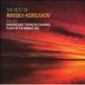 The Best of Rimsky-Korsakov -The Flight of the Bumble-Bee, Capriccio Espagnol Op.34, etc