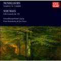 Mendelssohn: Symphony no 3;  Schumann: Cello Concerto