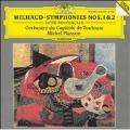 Milhaud: Symphonies nos 1 & 2 etc / Plasson