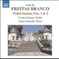 L.de Freitas Branco: Violin Sonatas No.1 No.2, Prelude