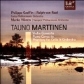 Tauno Marttinen: Violin Concerto, Piano Concerto, Phantasy for Cello & Orchestra
