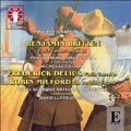 Britten: Violin Concerto Op.15; Delius: Violin Concerto; Milford: The Darkling Thrush