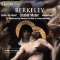 L.Berkeley: Stabat Mater, Batter My Heart, Magnificat