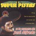 Super Pistas Jose Alfredo Vol. 2