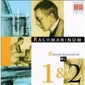 Rachmaninov: Piano Concertos Nos. 1 and 2