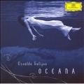 O.Golijov: Oceana, Tenebrae, 3 Songs (2004-06) / Robert Spano(cond), Atlanta Symphony Orchestra, Dawn Upshaw(S), etc