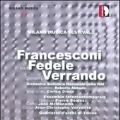 Milano Musica Festival Vol.5 - L.Francescon, I.Fedele, G.Verrando