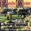 Paradise Gardens / Anthony Goldstone, Caroline Clemmow
