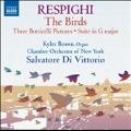Respighi: The Birds, Three Botticelli Pictures, Suite in G major