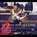 Let the Angels Sing - European Christmas Carols and Songs in New Arrangements for Recorder and Choir