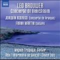 Brouwer: Concierto de Benicassim; Rodrigo: Concerito de Aranjuez; F.Martin: Guitare
