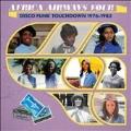 Africa Airways Four (Disco Funk Touchdown: 1976-1983)