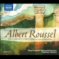 A.Roussel: Complete Symphonies and Other Orchestral Works