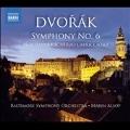 Dvorak: Symphony No.6, Nocturne Op.40, Scherzo Capriccioso Op.66