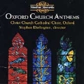 Oxford Church Anthems / Darlington, Christ Church Cathedral