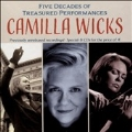 Camilla Wicks - Five Decades of Treasured Performances