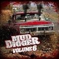 Mud Digger Vol.6