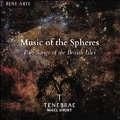 Music of the Spheres - Part Songs of the British Isles