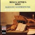 Baroque Chamber Music / Musica Antiqua Koeln