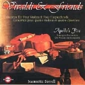 Vivaldi & Friends / Sorrell, Apollo's Fire, et al